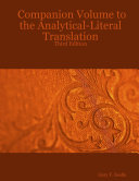 Companion Volume to the Analytical-Literal Translation: Third Edition