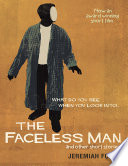 The Faceless Man And Other Short Stories What Do You See When You Look Into  PDF