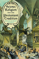 Science  Religion  and the Protestant Tradition