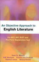Objective Approach To English Literature For Net  Jrt  Slet And Pre ph d  Registration Test
