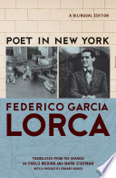 Poet in New York  : A Bilingual Edition