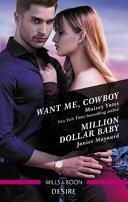 Want Me, Cowboy/Million Dollar Baby
