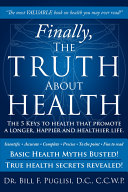 Finally  The Truth About Health