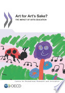 Educational Research And Innovation Art For Art S Sake The Impact Of Arts Education