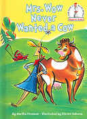 Mrs  Wow Never Wanted a Cow Book PDF
