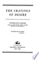 THE CRAVINGS OF DESIRE