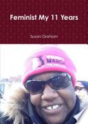 Feminist My 11 Years Book