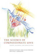 The Science of Compassionate Love