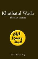 Khutbatul Wada   The Last Lecture