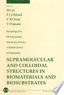 Supramolecular and Colloidal Structures in Biomaterials and Biosubstrates