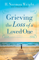 Grieving The Loss Of A Loved One Book PDF