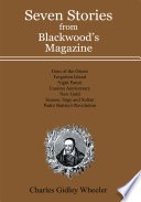 Seven Stories From Blackwood S Magazine