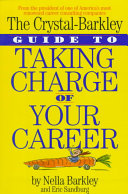 The Crystal-Barkley Guide to Taking Charge of Your Career