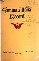 The Gamma Alpha Record