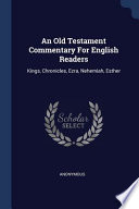 An Old Testament commentary for English readers