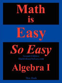 Math Is Easy So Easy, Algebra I