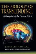 The Biology of Transcendence