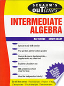 Schaum's Outline of Theory and Problems of Intermediate Algebra