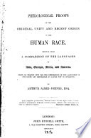 Philological Proofs of the Original Unity and Recent Origin of the Human Race Book PDF