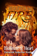 Elemental Seduction Requited by Fire