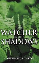 The Watcher in the Shadows Pdf/ePub eBook