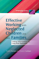 Effective Working with Neglected Children and their Families