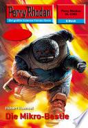 Perry Rhodan 2302: Die Mikro-Bestie