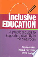 """Inclusive Education: A Practical Guide to Supporting Diversity in the Classroom"" by Tim Loreman, Joanne Deppeler, David Harvey"
