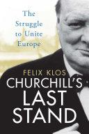 Churchill's Last Stand