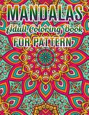 Mandalas Adult Coloring Book For Pattern