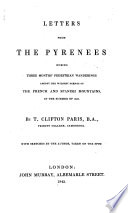 Letters from the Pyrenees During Three Months  Pedestrian Wanderings Book