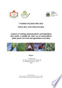 Analysis of existing national policies and legislation that enable or inhibit the wider use of underutilized plant species for food and agriculture in Jordan Book