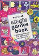My First Magic Games Book