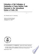 Estimation of Net Enthalpies of Combustion of Some Aviation Fuel Expressed in the International System of Units (SI)