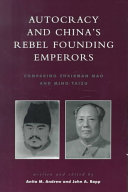 Autocracy and China s Rebel Founding Emperors