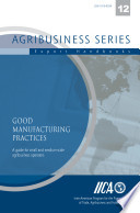 Good Manufacturing Practices Guide For Small And Medium Sized Agribusiness Operators Book PDF
