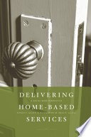 Delivering Home-Based Services  : A Social Work Perspective