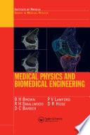 Medical Physics and Biomedical Engineering