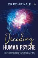 Decoding Human Psyche