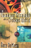 Pdf Thinking Straight in a Crooked World