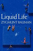 Liquid Life