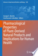 Pharmacological Properties of Plant Derived Natural Products and Implications for Human Health