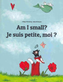 Am I Small? Je Suis Petite, Moi ?