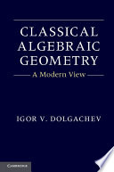Classical Algebraic Geometry