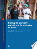 Scaling Up Disruptive Agricultural Technologies In Africa PDF