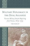 Pdf Military Diplomacy in the Dual Alliance Telecharger