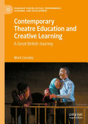 Contemporary Theatre Education and Creative Learning