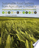Sustainable Food Systems from Agriculture to Industry Book