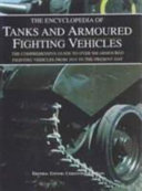 The Encyclopedia of Tanks and Armoured Fighting Vehicles Book