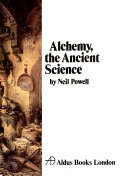 Alchemy, the Ancient Science